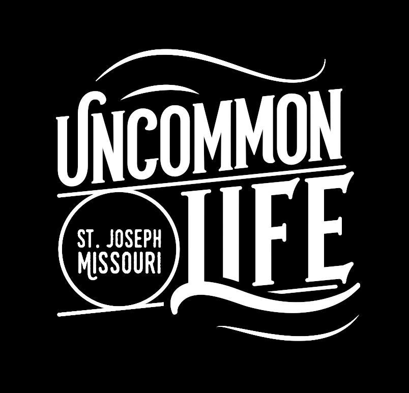 Uncommon Life | St. Joseph, MO